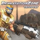 Devastation Zone Troopers jeu