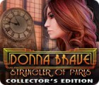 Donna Brave: And the Strangler of Paris Collector's Edition jeu