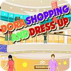 Dora - Shopping And Dress Up jeu