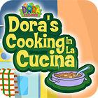 Dora's Cooking In La Cucina jeu