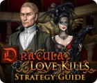 Dracula: Love Kills Strategy Guide jeu