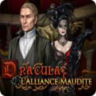 Dracula: L'Alliance Maudite jeu