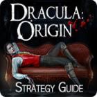 Dracula Origin: Strategy Guide jeu