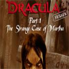 Dracula Series Episode 1: L'étrange cas Martha jeu