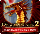 DragonScales 2: Beneath a Bloodstained Moon jeu