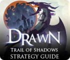 Drawn: Trail of Shadows Strategy Guide jeu