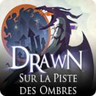 Drawn: Sur la Piste des Ombres jeu