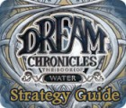 Dream Chronicles: Book of Water Strategy Guide jeu