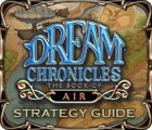 Dream Chronicles: The Book of Air Strategy Guide jeu