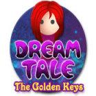 Dream Tale: The Golden Keys jeu