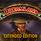 Dreamland Extended Edition jeu