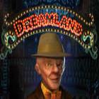 Dreamland jeu
