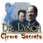Dr. Lynch: Grave Secrets jeu