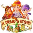 A Dwarf's Story jeu
