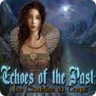 Echoes of the Past: Les Citadelles du Temps jeu