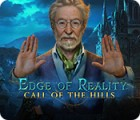 Edge of Reality: Call of the Hills jeu