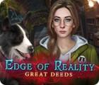 Edge Of Reality: Bonnes Actions jeu
