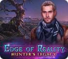 Edge of Reality: Hunter's Legacy jeu