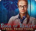Edge of Reality: Prédictions Mortelles jeu