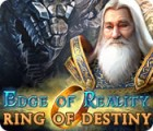 Edge of Reality: La Bague de la Destinée jeu
