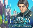 Elven Legend 8: The Wicked Gears jeu