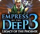 Empress of the Deep 3: L'Héritage du Phénix jeu