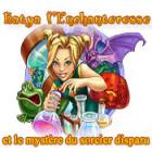 Katya l'Enchanteresse et le mystère du sorcier disparu jeu