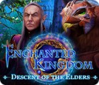 Enchanted Kingdom: Descent of the Elders jeu