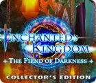 Enchanted Kingdom: Fiend of Darkness Collector's Edition jeu