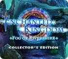 Enchanted Kingdom: Le Brouillard du Rivéron Édition Collector jeu