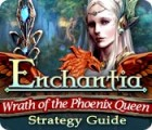Enchantia: Wrath of the Phoenix Queen Strategy Guide jeu