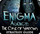 Enigma Agency: The Case of Shadows Strategy Guide jeu