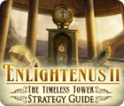 Enlightenus II: The Timeless Tower Strategy Guide jeu