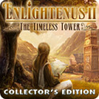 Enlightenus II: The Timeless Tower Collector's Edition jeu