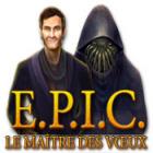 E.P.I.C: Le Maître des Vœux jeu