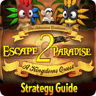 Escape From Paradise 2: A Kingdom's Quest Strategy Guide jeu