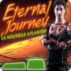 Eternal Journey: La Nouvelle Atlantide jeu