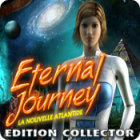 Eternal Journey: La Nouvelle Atlantide Edition Collector jeu