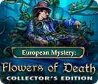 European Mystery: Fleurs de Mort Édition Collector jeu