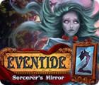 Eventide 2: Le Miroir du Sorcier jeu