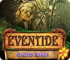 Eventide: Slavic Fable jeu