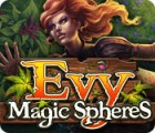 Evy: Les Sphères Magiques jeu