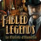 Fabled Legends: Le Flûtiste d'Hamelin jeu