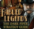 Fabled Legends: The Dark Piper Strategy Guide jeu