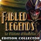 Fabled Legends: Le Flûtiste d'Hamelin Edition Collector jeu