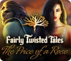 Fairly Twisted Tales: Pour une Rose jeu