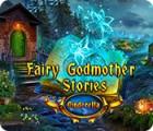 Fairy Godmother Stories: Cinderella jeu