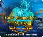 Fairy Godmother Stories: Dark Deal Collector's Edition jeu