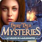 Fairy Tale Mysteries: Le Voleur de Marionnettes jeu