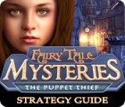 Fairy Tale Mysteries: The Puppet Thief Strategy Guide jeu